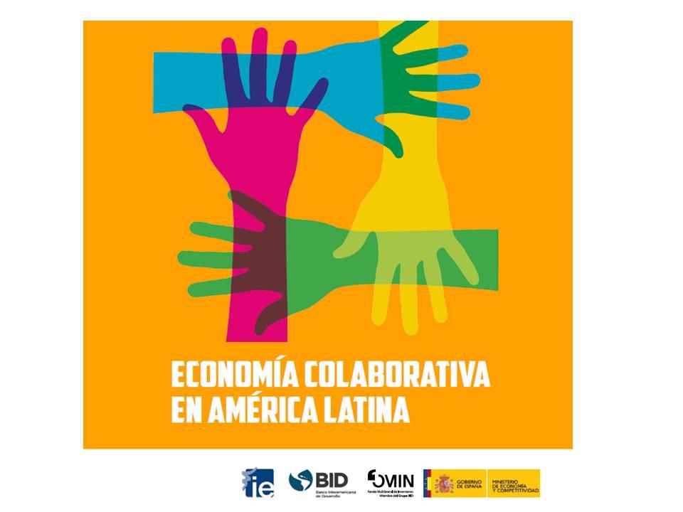 Presentación Informe Economía Colaborativa América Latina IE Bisiness School