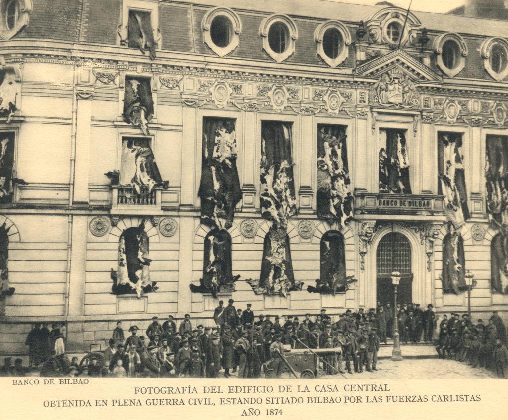 Imagen de la sede del Banco de Bilbao durante la Guerra Carlistas (1874)