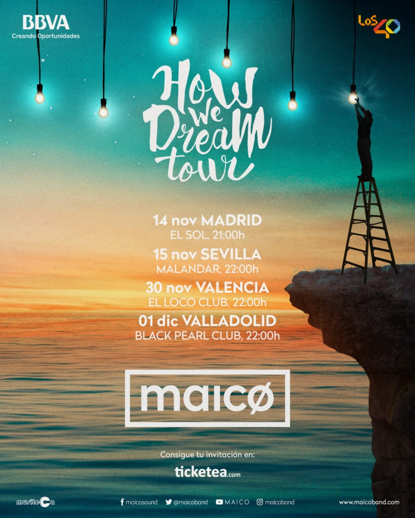 How we dream Tour 2017 presentado por BBVA y Los40