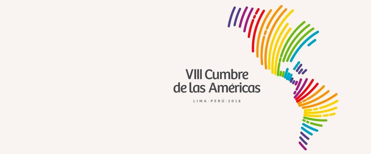 VIII Cumbre de las Américas Perú