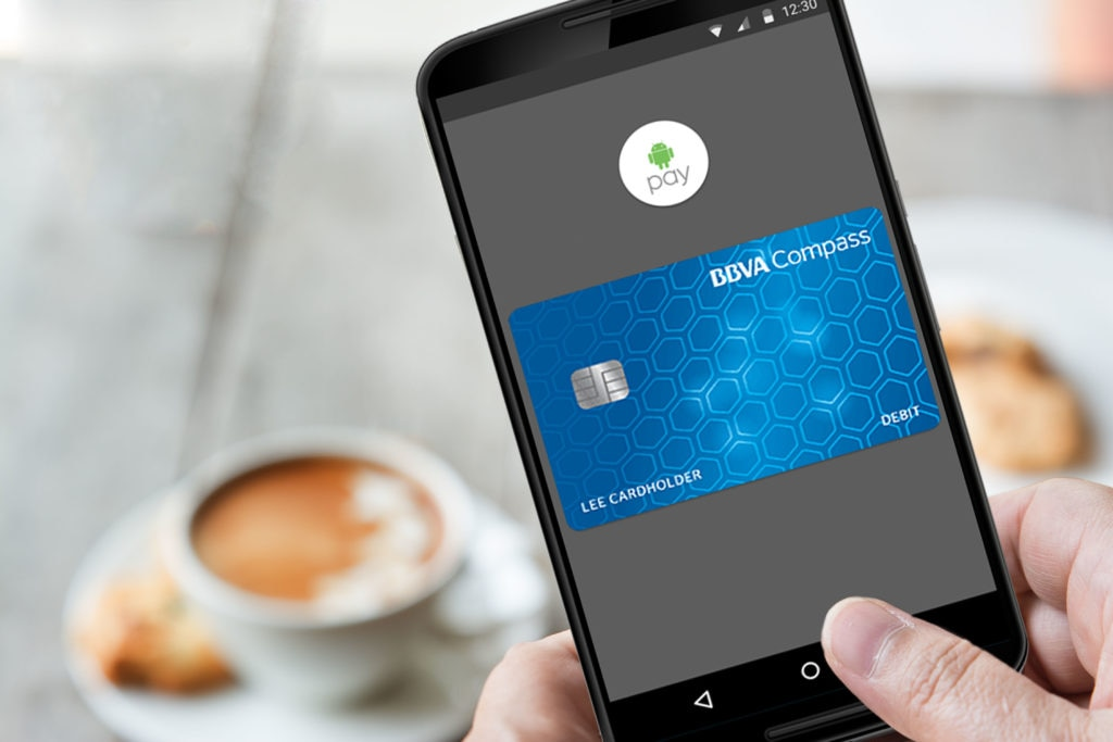 Picture of BBVA Compass customers purchases Android Pay Samsung Pay credit debit prepaid card